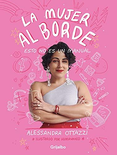 La mujer al borde: Esto no es un manual de Alessandra Ottazzi