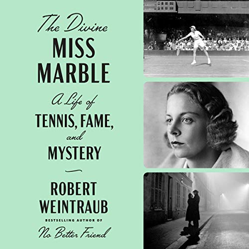 The Divine Miss Marble Audiobook By Robert Weintraub cover art