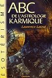 ABC de l'astrologie Karmique - Grancher - 01/01/2003