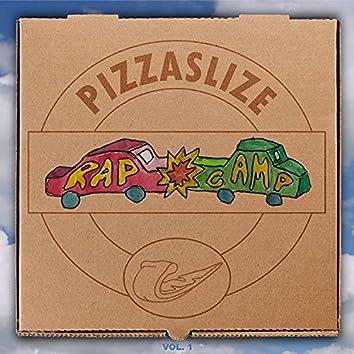 Pizzaslize Rapcamp, Vol. 1