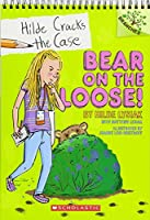 Bear on the Loose! (Hilde Cracks the Case)