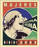 Mujeres: nuestra historia (Gran formato)