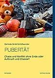 Pubertät: Chaos und Konflikt ohne Ende oder Aufbruch und Chance?