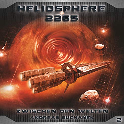 Zwischen den Welten     Heliosphere 2265, 2              By:                                                                                                                                 Andreas Suchanek                               Narrated by:                                                                                                                                 Thomas Schmuckert,                                                                                        Sven Hasper,                                                                                        Martin Keßler,                   and others                 Length: 1 hr and 8 mins     Not rated yet     Overall 0.0