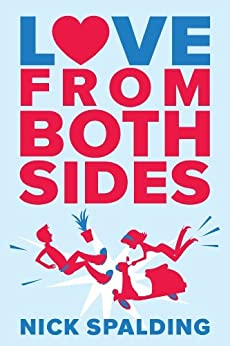 Love…From Both Sides by [Nick Spalding]