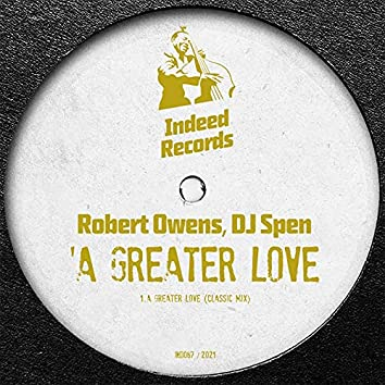 A Greater Love (Classic Mix)