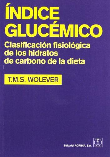 Índice glucémico: clasificación fisiológica de los hidratos de carbono de la dieta