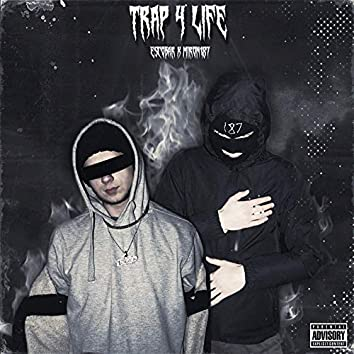 Trap 4 Life