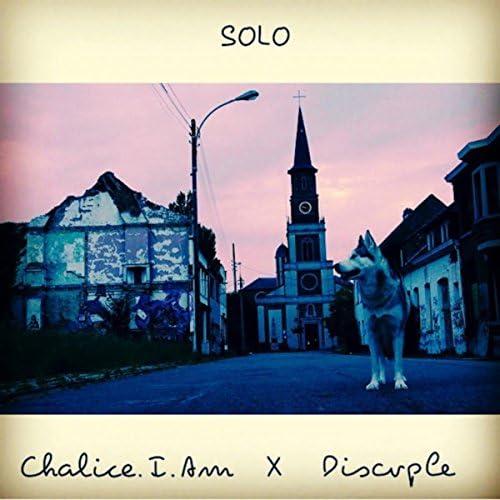 Chalice.I.Am feat. Discvple