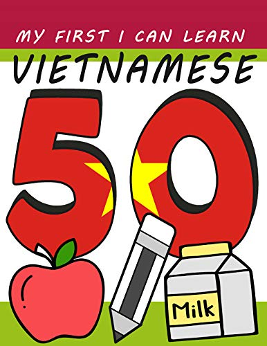 My First I Can Learn Vietnamese: 3 - 5 years preschool words for children (English Edition)