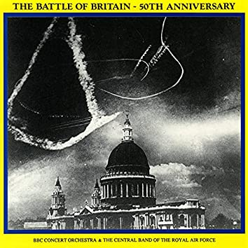 Battle of Britain - 50th Anniversary (Remastered)