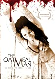 The Oatmeal Man