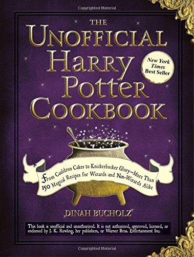 The Unofficial Harry Potter Cookbook: From Cauldron Cakes to Knickerbocker Glory (Unofficial Cookbook)