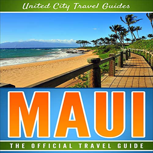 Maui: The Official Travel Guide audiobook cover art