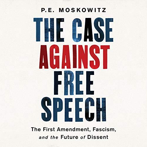 Page de couverture de The Case Against Free Speech