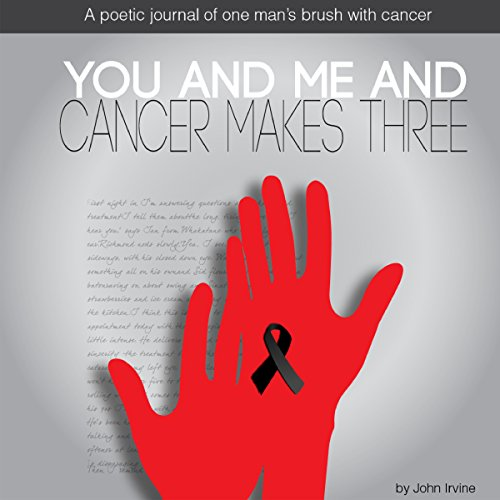You and Me and Cancer Makes Three audiobook cover art
