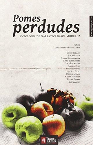 Pomes perdudes: Antologia de narrativa basca moderna (FeraFerotge, mots salvatges)