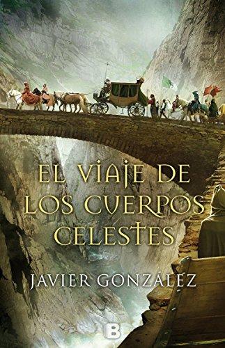El viaje de los cuerpos celestes (Histórica)