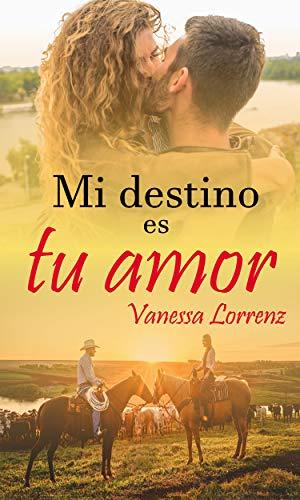 Mi destino es tu amor – Vanessa Lorrenz (Rom)   51hS-zkQf-L