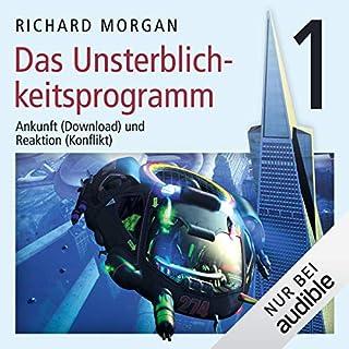 Das Unsterblichkeitsprogramm 1     Kovacs 1              Autor:                                                                                                                                 Richard Morgan                               Sprecher:                                                                                                                                 Simon Jäger                      Spieldauer: 6 Std. und 34 Min.     1.257 Bewertungen     Gesamt 4,1