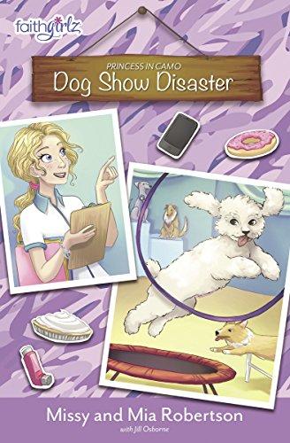 Dog Show Disaster (Faithgirlz / Princess in Camo Book 3) (English Edition)