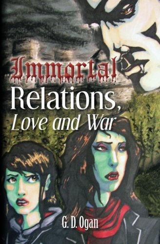 Book: Immortal Relations - Love & War by G. D. Ogan