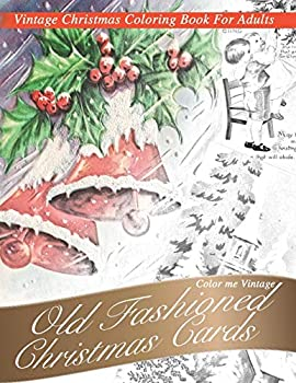 Nostalgic old Fashioned Christmas Cards  Vintage coloring book for adults