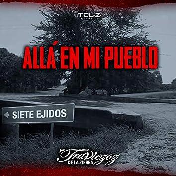Allá En Mi Pueblo