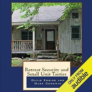 Retreat Security and Small Unit Tactics audiobook cover art