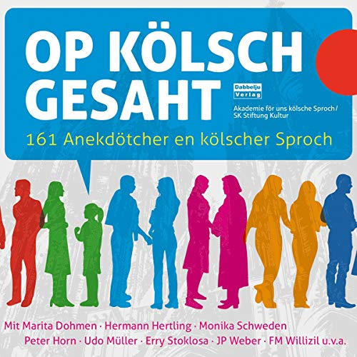 Op Kölsch gesaht     161 Anekdötcher en kölscher Sproch              By:                                                                                                                                 div.                               Narrated by:                                                                                                                                 div.                      Length: 3 hrs and 49 mins     Not rated yet     Overall 0.0