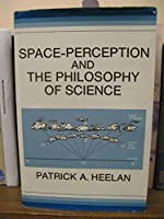 Space-perception and the Philosophy of Science