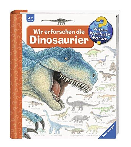 Ravensburger Kinder Sachbuch Wieso? Weshalb? Warum? - Wir erforschen die Dinosaurier