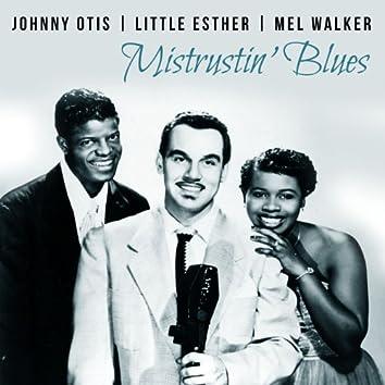 Mistrustin' Blues