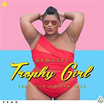 Trophy Girl (feat. Dun D and Yaw Faso)