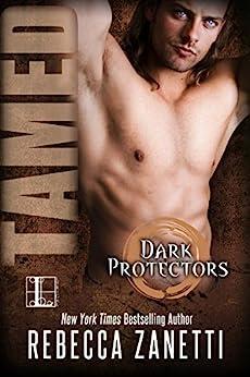 Tamed (Dark Protectors) by [Rebecca Zanetti]