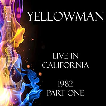 Live in California 1982 Part One (Live)