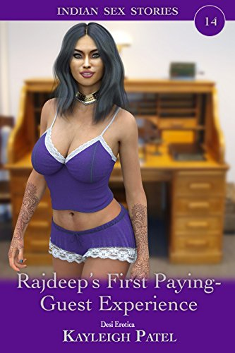 Rajdeep's First Paying-Guest Experience: Desi Erotica (Indian Sex Stories Book 14) (English Edition)