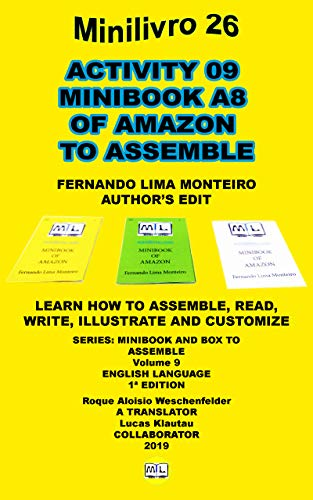 ACTIVITY 09 MINIBOOK A8 OF AMAZON TO ASSEMBLE: LEARN HOW TO ASSEMBLE, READ, WRITE, ILLUSTRATE AND CUSTOMIZE (MINI BOOK AND BOX TO MOUNT 9) (English Edition)