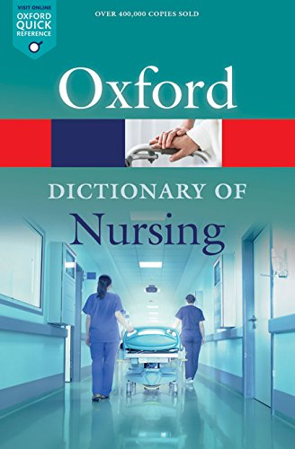 Download A Dictionary of Nursing (Oxford Quick Reference) 0198788452