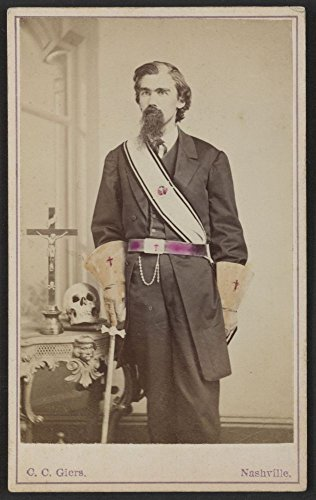 1860 Photo Sir John B. Morris / C. C. Giers, 43 & 45 Union St., Nashville, Tenn. Morris in Masonic regalia including gauntlets, belt, and sash standing next to table with crucifix, book, and skull on