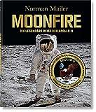 Norman Mailer. MoonFire. Ausgabe zum 50. Jahrestag - Colum McCann