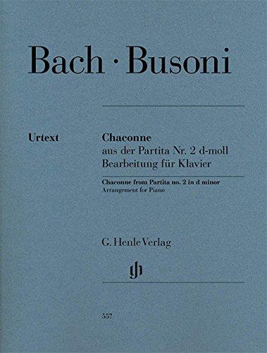 Chaconne aus der Partita Nr. 2 d-moll BWV 1004: Bearbeitung für Klavier