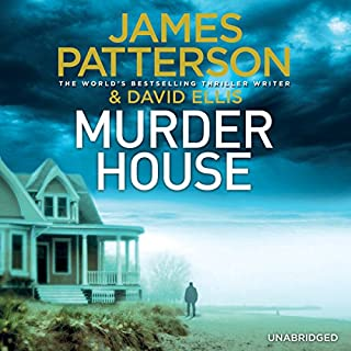 Murder House                   By:                                                                                                                                 James Patterson,                                                                                        David Ellis                               Narrated by:                                                                                                                                 Jay Snyder,                                                                                        Therese Plummer                      Length: 11 hrs and 9 mins     300 ratings     Overall 4.5
