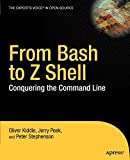 From Bash to Z Shell: Conquering the Command Line - O. Kiddle