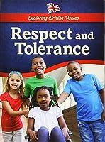 Respect and Tolerance (Exploring British Values)