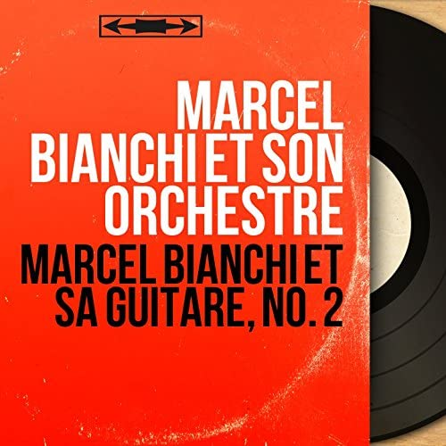 Marcel Bianchi et son orchestre