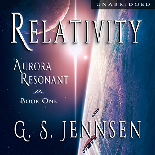 Relativity     Aurora Resonant, Book 1              By:                                                                                                                                 G. S. Jennsen                               Narrated by:                                                                                                                                 Pyper Down                      Length: 14 hrs and 31 mins     43 ratings     Overall 4.6