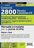 Concorso 2800 Tecnici Coesione UE - Funzionari Esperti Di Gestione, rendicontazione e controllo (FG/COE) - Funzionario Esperto Amministrativ …