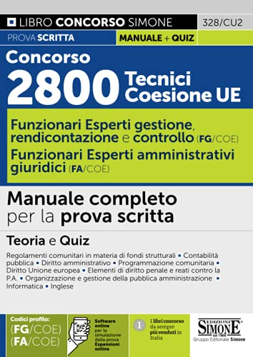 Concorso 2800 Tecnici Coesione UE - Funzionari Esperti Di Gestione, rendicontazione e controllo (FG/COE) - Funzionario Esperto Amministrativo Giuridico (FA/COE)