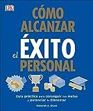 Cómo Alcanzar el éxito Personal (Spanish Edition)